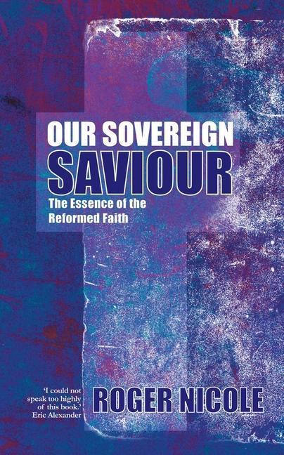 Our Sovereign Saviour als Taschenbuch