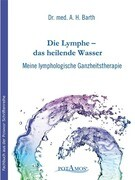 Die Lymphe - das heilende Wasser