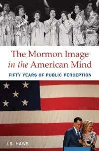 Mormon Image in the American Mind als eBook Dow...