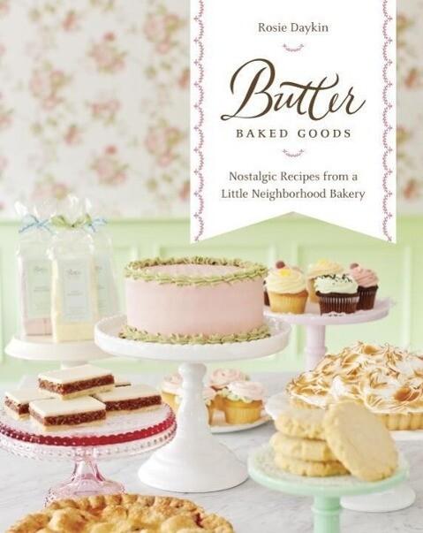Butter Baked Goods als eBook Download von Rosie...