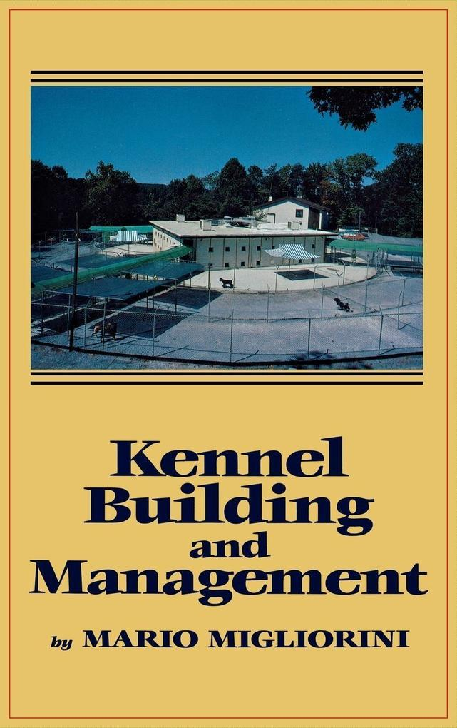 Kennel Building and Management als eBook Downlo...