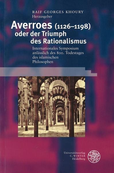Averroes (1126-1198) oder der Triumph des Rationalismus als Buch