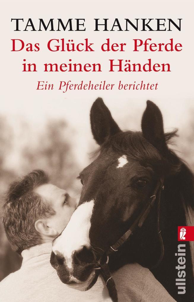 Das Glück der Pferde in meinen Händen als Taschenbuch