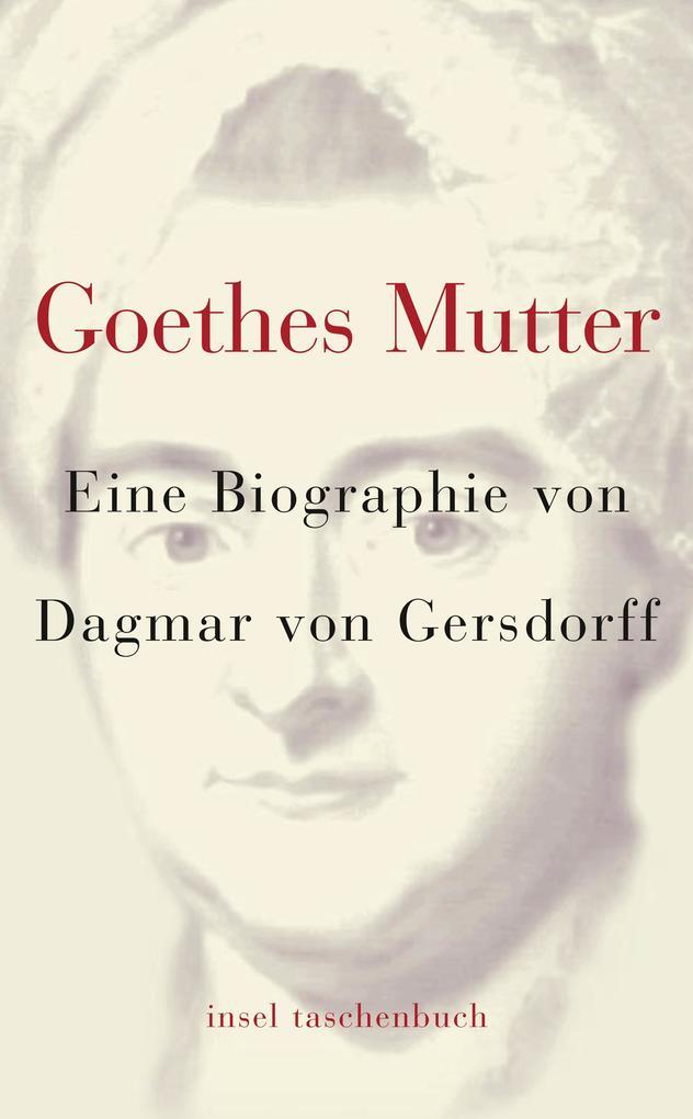 Goethes Mutter als Taschenbuch
