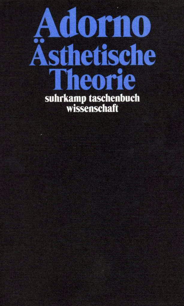 Ästhetische Theorie als Taschenbuch