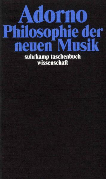 Philosophie der neuen Musik als Taschenbuch
