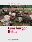Lüneburger Heide. Eine Bildreise