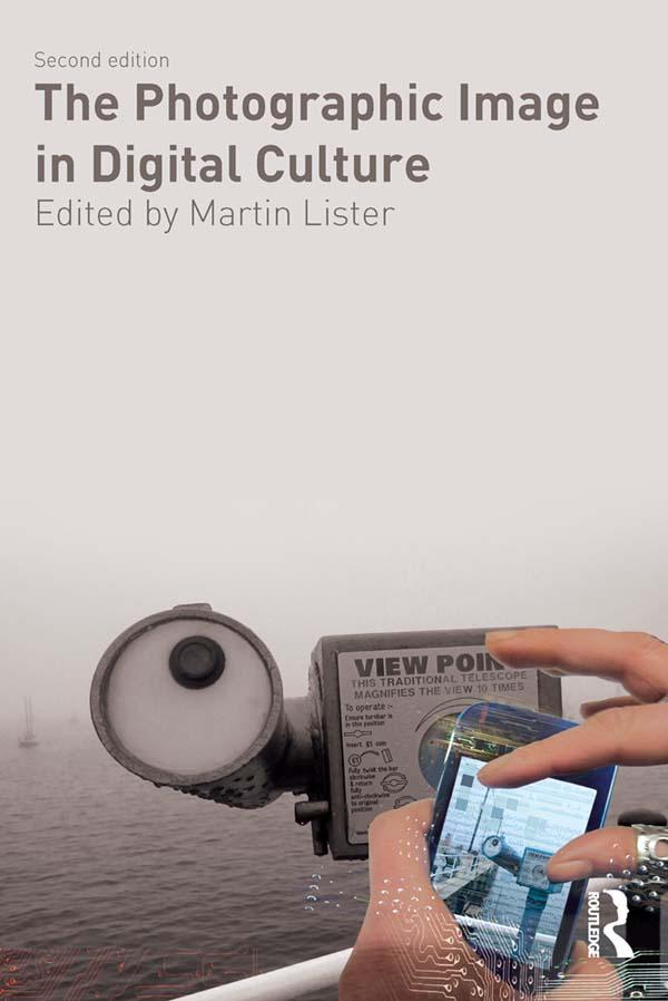 Photographic Image in Digital Culture als eBook...