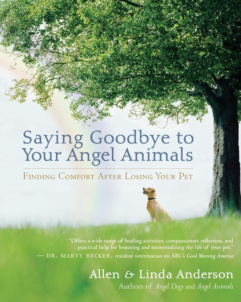 Saying Goodbye to Your Angel Animals als eBook ...