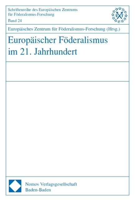 Europäischer Förderalismus im 21. Jahrhundert als Buch