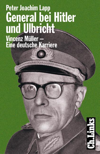 General bei Hitler und Ulbricht als Buch