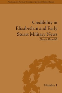 Credibility in Elizabethan and Early Stuart Mil...