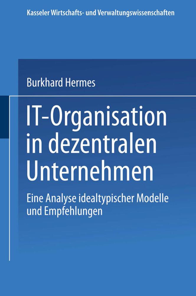 IT-Organisation in dezentralen Unternehmen als Buch