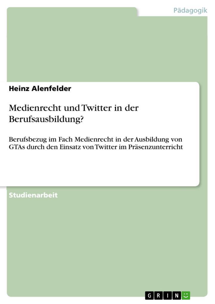 Medienrecht und Twitter in der Berufsausbildung...