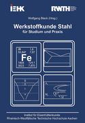 Werkstoffkunde Stahl für Studium und Praxis