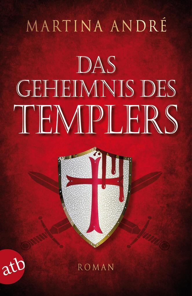 Das Geheimnis des Templers als eBook