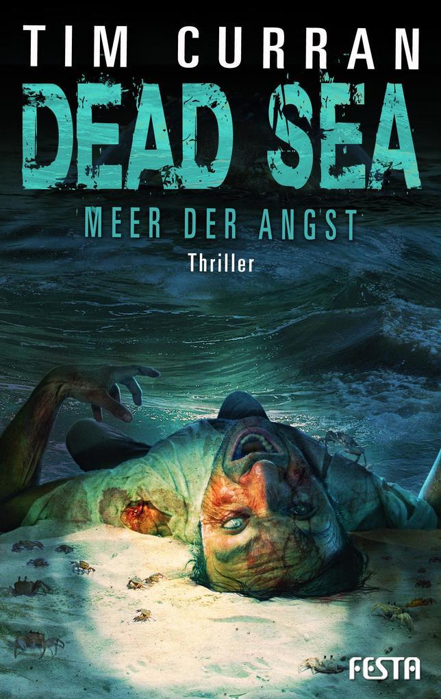 DEAD SEA - Meer der Angst als eBook Download vo...