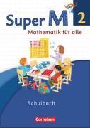 Super M 2. Schuljahr. Schülerbuch mit Kartonbeilagen. Westliche Bundesländer