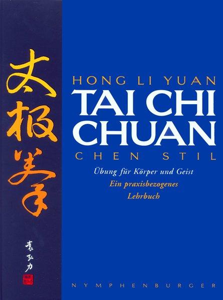 Tai Chi Chuan als Buch von Hong Li Yuan