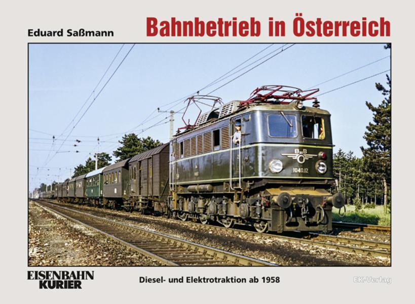 Bahnbetrieb in Österreich als Buch von Eduard S...