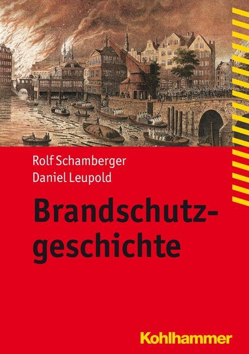 Brandschutzgeschichte als Buch