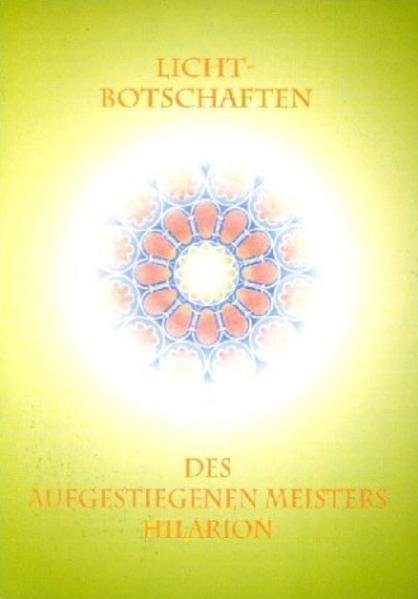 Licht-Botschaften des Aufgestiegenen Meisters Hilarion als Buch