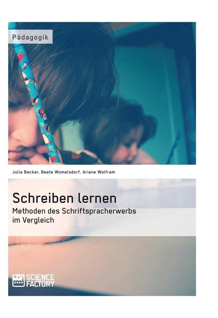 Schreiben lernen. Methoden des Schriftspracherw...