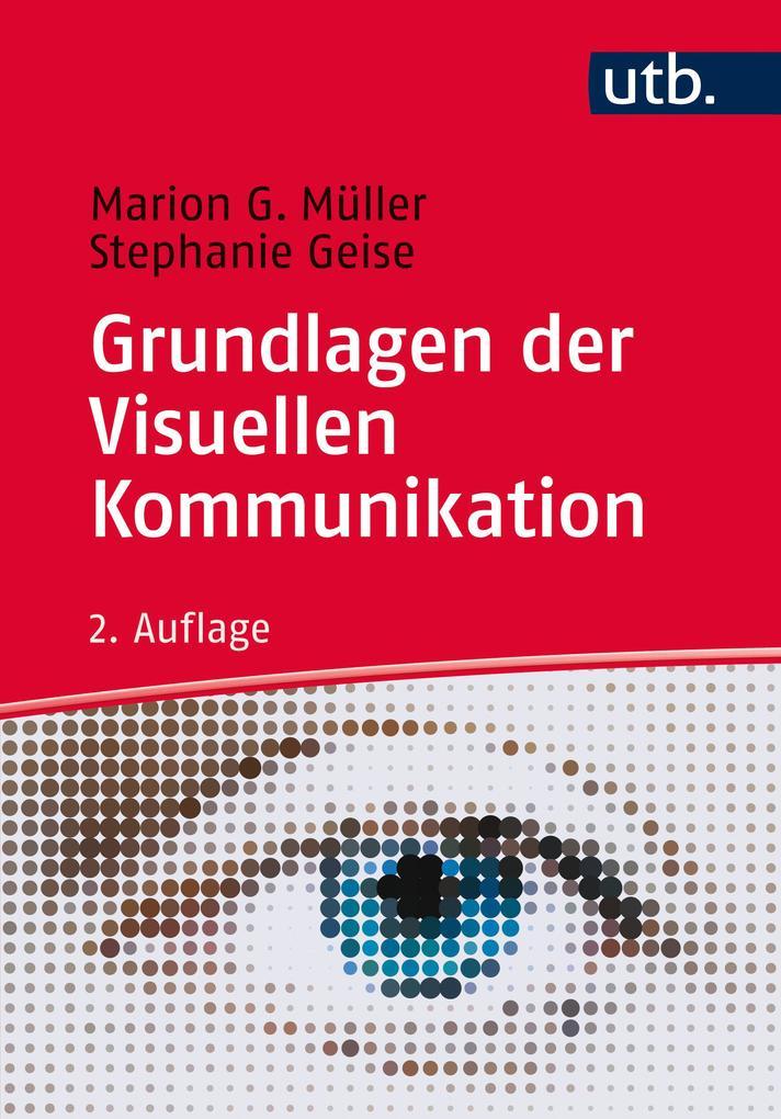 Grundlagen der visuellen Kommunikation als Taschenbuch