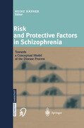 Risk and Protective Factors in Schizophrenia