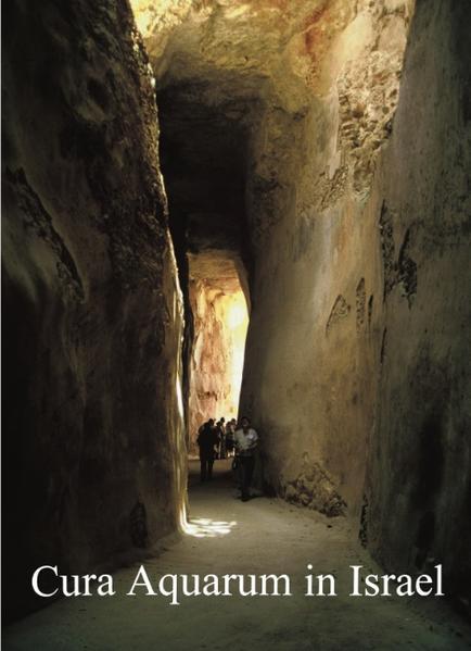 Cura Aquarum in Israel als Buch