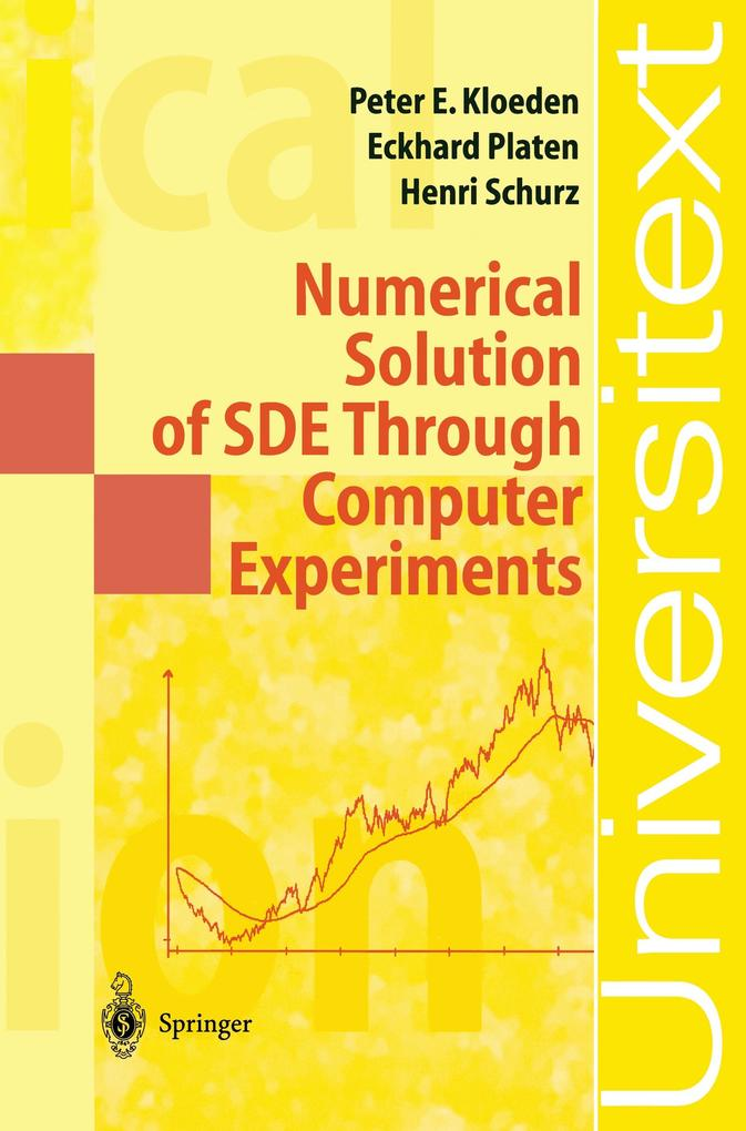 Numerical Solution of SDE Through Computer Experiments als Buch