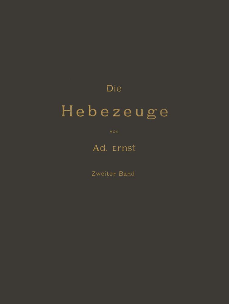 Die Hebezeuge Theorie und Kritik Ausgeführter K...