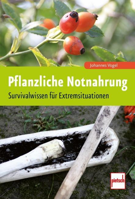 Pflanzliche Notnahrung als Buch