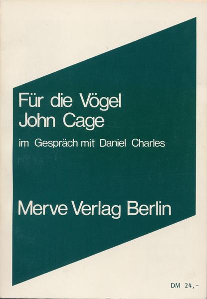 Für die Vögel als Buch von John Cage