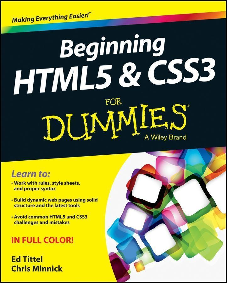 Beginning HTML5 and CSS3 For Dummies als eBook ...