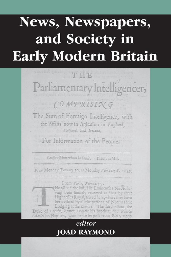 News, Newspapers and Society in Early Modern Br...