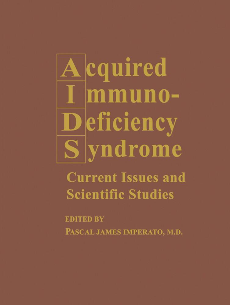 Acquired Immunodeficiency Syndrome als Buch von