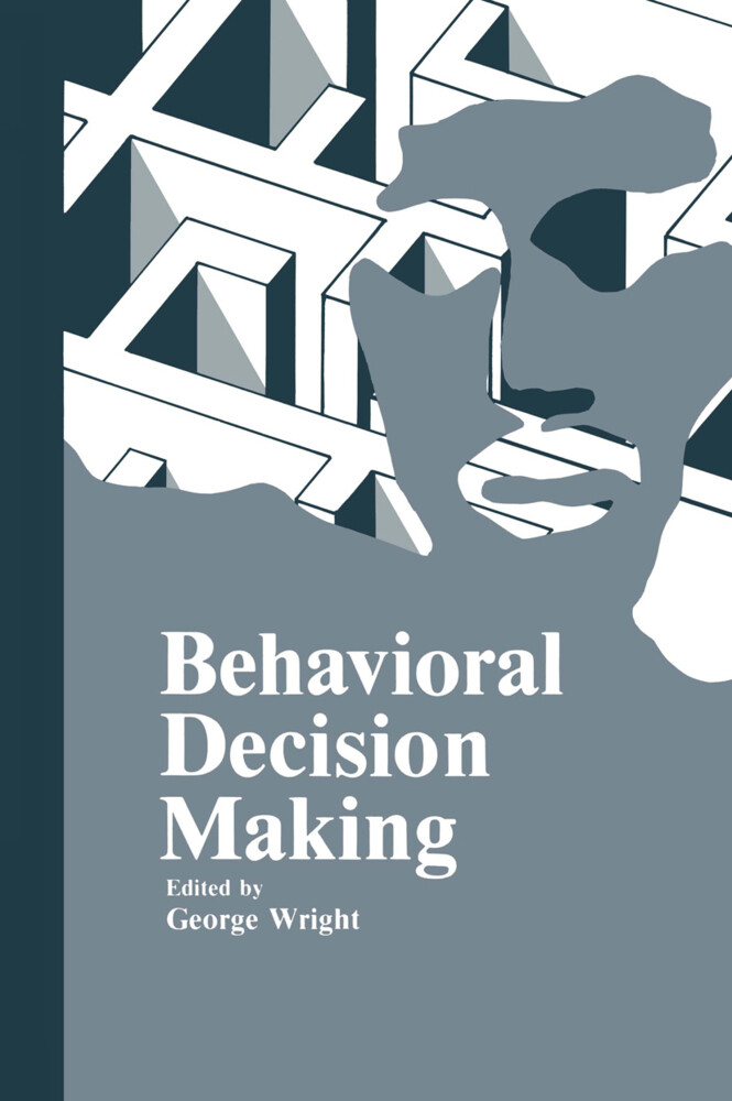 Behavioral Decision Making als Buch von