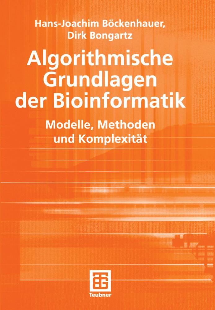 Algorithmische Grundlagen der Bioinformatik als...