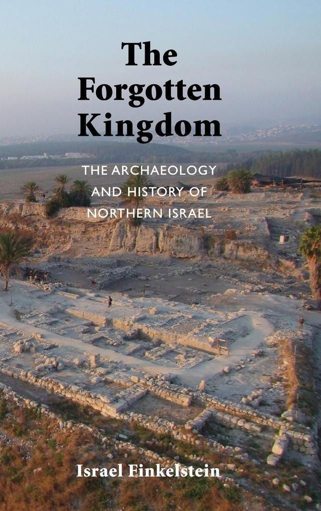 The Forgotten Kingdom als Buch von Israel Finke...