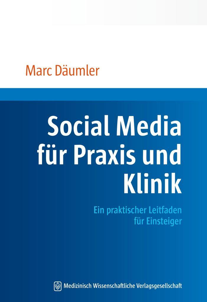 Social Media für Praxis und Klinik als eBook Do...