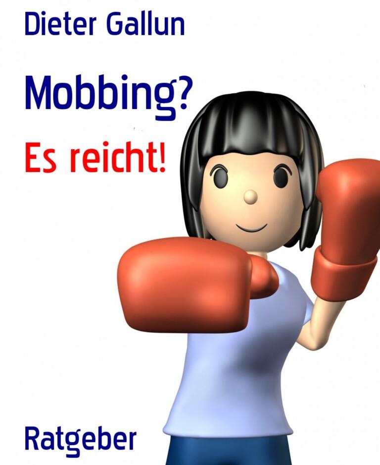 Mobbing? als eBook Download von Dieter Gallun