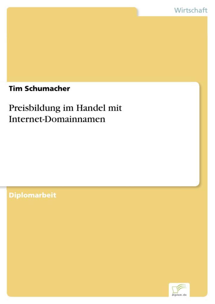 Preisbildung im Handel mit Internet-Domainnamen...