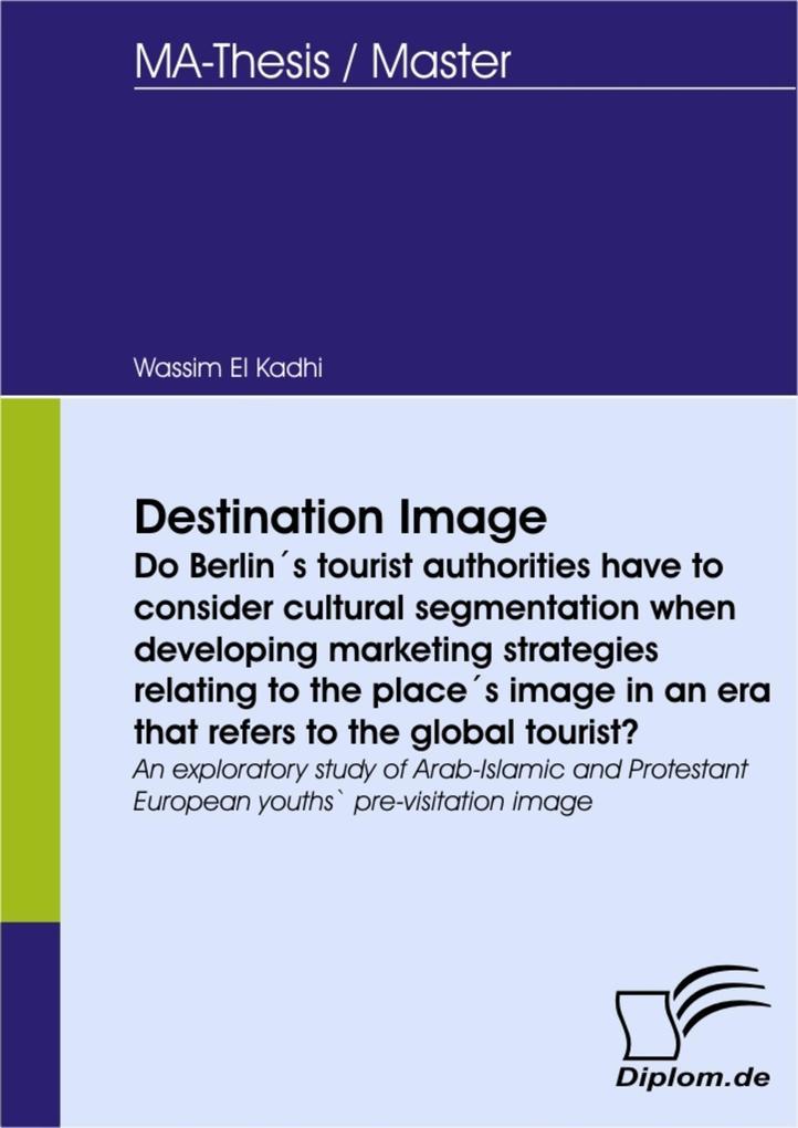 Destination Image - Do Berlin´s tourist authori...