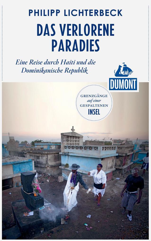 DuMont Reiseabenteuer Das verlorene Paradies al...