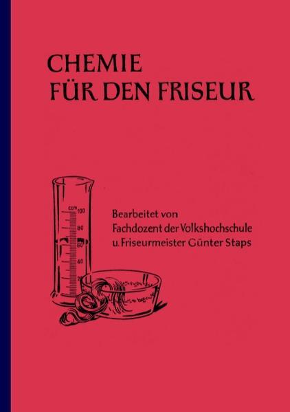 Chemie für den Friseur als Buch von Günter Staps