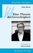 John Rawls: Eine Theorie der Gerechtigkeit