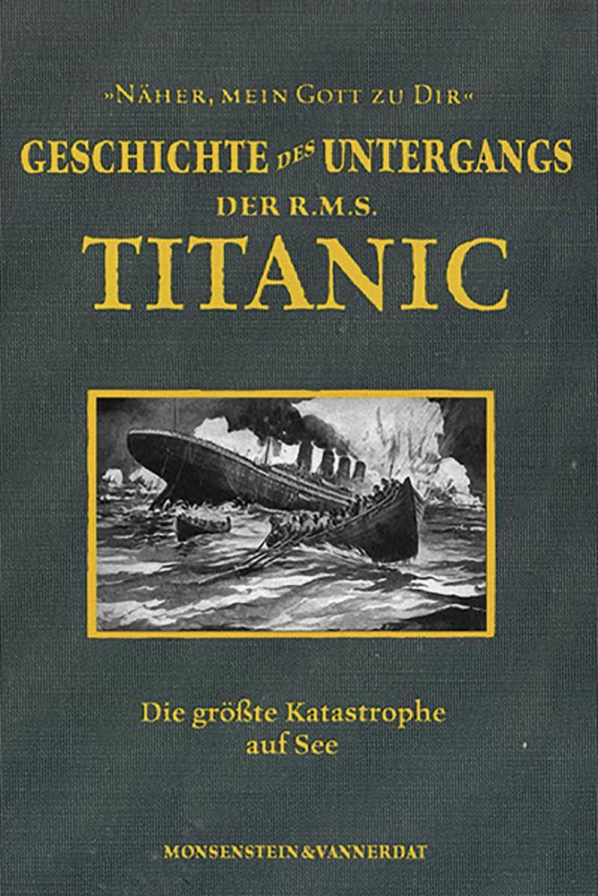Die Geschichte des Untergangs der RMS Titanic a...