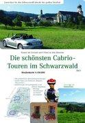 Die schönsten Cabrio-Touren im Schwarzwald 1: 150.000. Teil 1