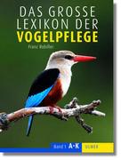Das Lexikon der Vogelpflege